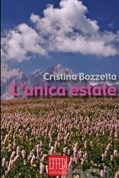 """""""L'unica estate"""": Cristina Bozzetta presenta la sua autobiografia"""