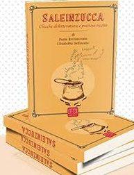 """""""Saleinzucca"""": presentazione di un libro tra ricette e letteratura"""